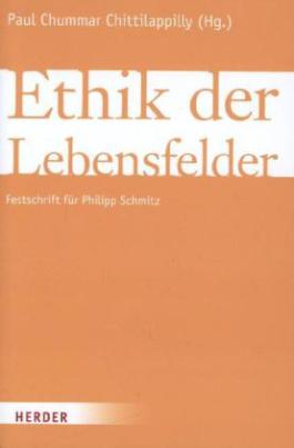 Ethik der Lebensfelder