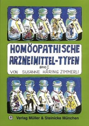 Homöopathische Arzneimittel-Typen. Bd.1