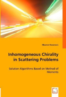 Inhomogeneous Chirality in Scattering Problems