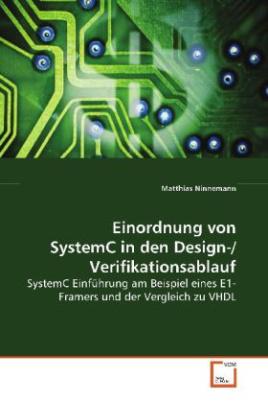 Einordnung von SystemC in den Design-/Verifikationsablauf