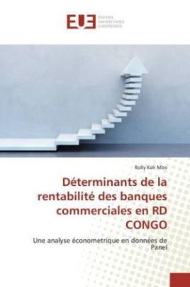Déterminants de la rentabilité des banques commerciales en RD CONGO