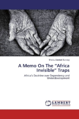 "A Memo On The ""Africa Invisible"" Traps"