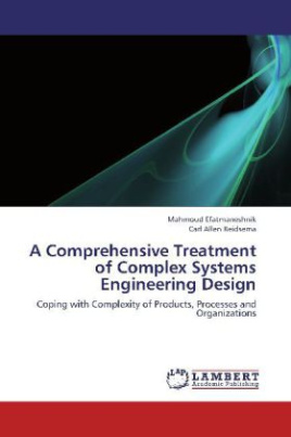 A Comprehensive Treatment of Complex Systems Engineering Design