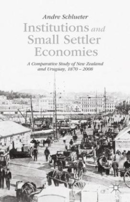 Institutions and Small Settler Economies