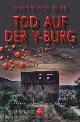 Tod auf der Y-Burg