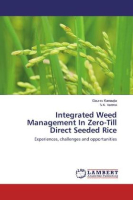 Integrated Weed Management In Zero-Till Direct Seeded Rice