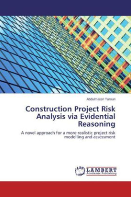 Construction Project Risk Analysis via Evidential Reasoning