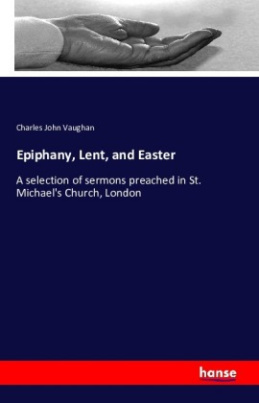 Epiphany, Lent, and Easter