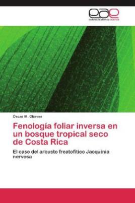 Fenología foliar inversa en un bosque tropical seco de Costa Rica