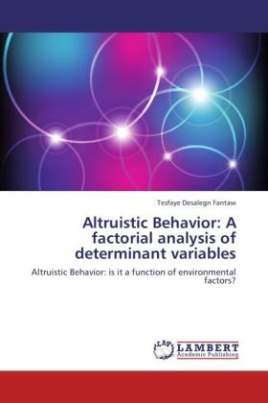 Altruistic Behavior: A factorial analysis of determinant variables