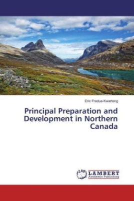 Principal Preparation and Development in Northern Canada