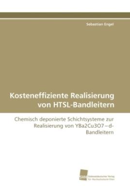 Kosteneffiziente Realisierung von HTSL-Bandleitern
