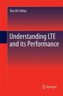Understanding LTE and its Performance