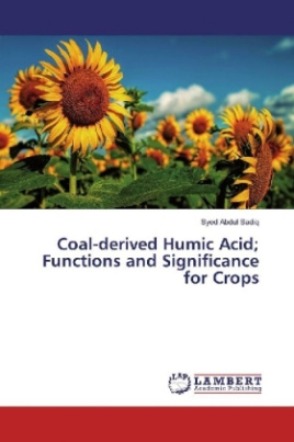Coal-derived Humic Acid; Functions and Significance for Crops