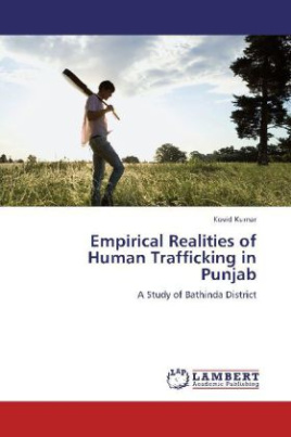 Empirical Realities of Human Trafficking in Punjab