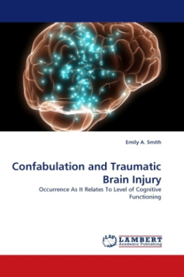 Confabulation and Traumatic Brain Injury