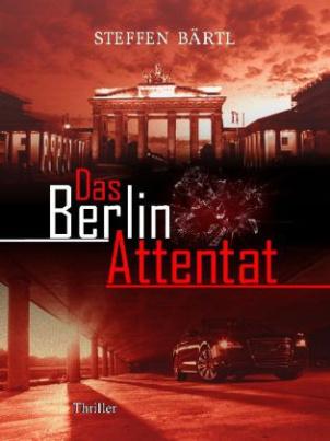 Das Berlin Attentat
