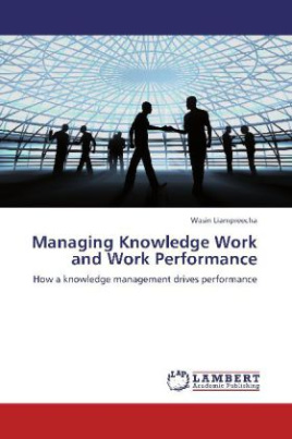 Managing Knowledge Work and Work Performance