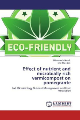 Effect of nutrient and microbially rich vermicompost on pomegrante