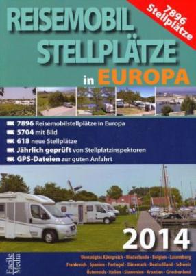 Reisemobil Stellplätze Europa 2014