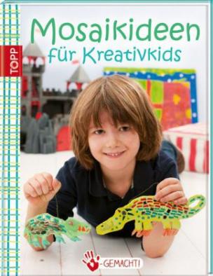 Mosaikideen für Kreativkids