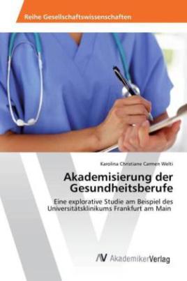 Akademisierung der Gesundheitsberufe