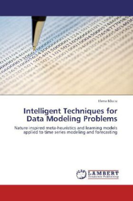 Intelligent Techniques for Data Modeling Problems