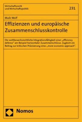 Effizienzen und europäische Zusammenschlusskontrolle