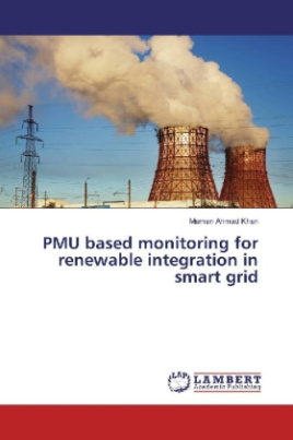 PMU based monitoring for renewable integration in smart grid