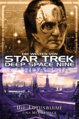 Die Welten von Star Trek, Deep Space Nine, Cardassia - Die Lotusblume