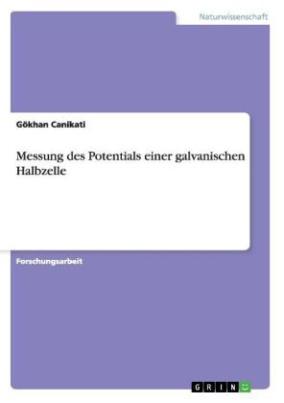 Messung des Potentials einer galvanischen Halbzelle