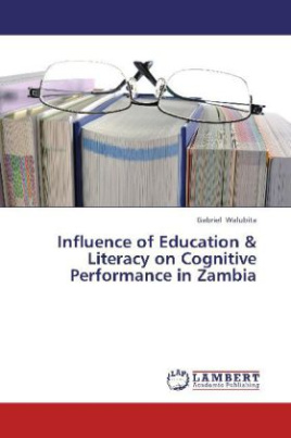 Influence of Education & Literacy on Cognitive Performance in Zambia