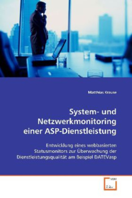 System- und Netzwerkmonitoring einer ASP-Dienstleistung