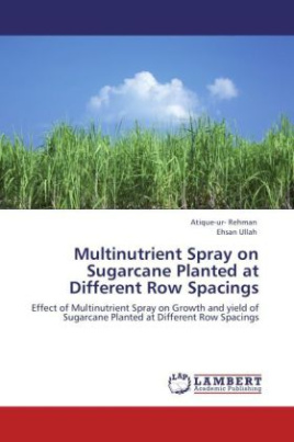 Multinutrient Spray on Sugarcane Planted at Different Row Spacings