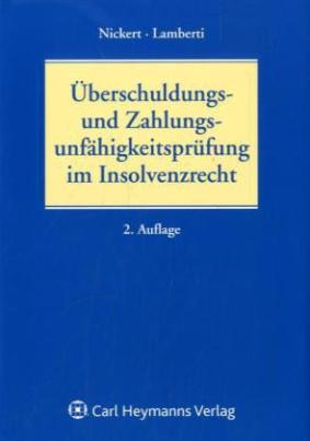 Überschuldungs- und Zahlungsunfähigkeitsprüfung im Insolvenzrecht, m. CD-ROM