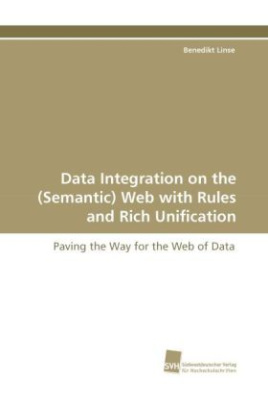 Data Integration on the (Semantic) Web with Rules and Rich Unification