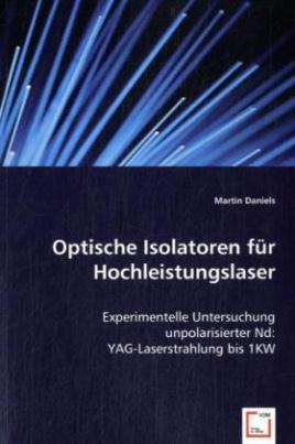 Optische Isolatoren für Hochleistungslaser
