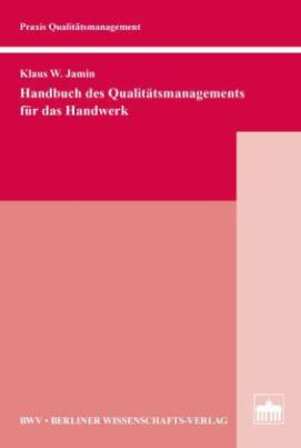 Handbuch des Qualitätsmanagements für das Handwerk