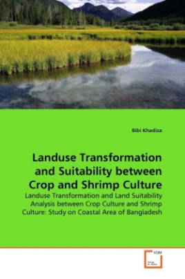 Landuse Transformation and Suitability between Crop and Shrimp Culture