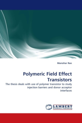 Polymeric Field Effect Transistors