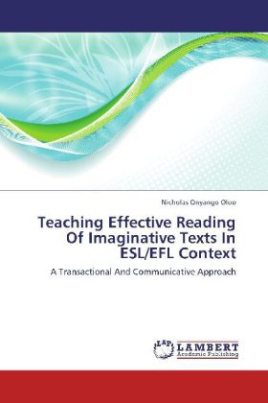 Teaching Effective Reading Of Imaginative Texts In ESL/EFL Context
