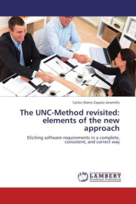 The UNC-Method revisited: elements of the new approach