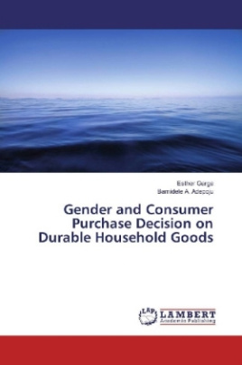 Gender and Consumer Purchase Decision on Durable Household Goods