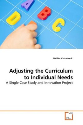 Adjusting the Curriculum to Individual Needs