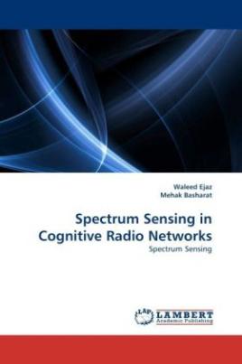 Spectrum Sensing in Cognitive Radio Networks