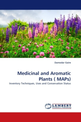 Medicinal and Aromatic Plants ( MAPs)