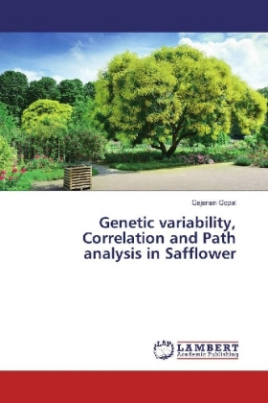 Genetic variability, Correlation and Path analysis in Safflower