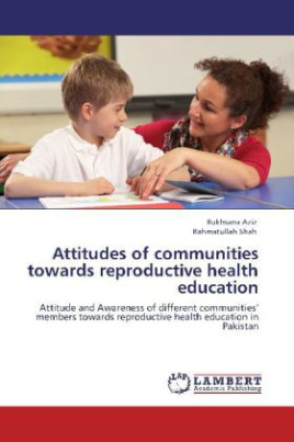 Attitudes of communities towards reproductive health education