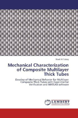 Mechanical Characterization of Composite Multilayer Thick Tubes