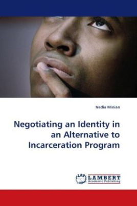 Negotiating an Identity in an Alternative to Incarceration Program